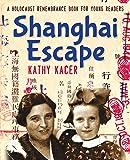 Shanghai Escape (Holocaust Remembrance Series)