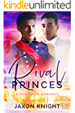Rival Princes: A gay mm contemporary sweet romance (Fairyland Romances Book 1)