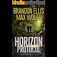 Horizon Protocol: A Jackson Stone Thriller