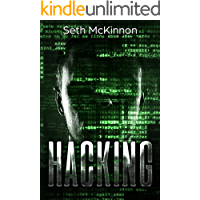 Hacking: Learning to Hack. Cyber Terrorism, Kali Linux, Computer Hacking, PenTesting, & Basic Security. (English Edition)