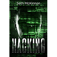 Hacking: Learning to Hack. Cyber Terrorism, Kali Linux, Computer Hacking, PenTesting, Basic Security. (English Edition)