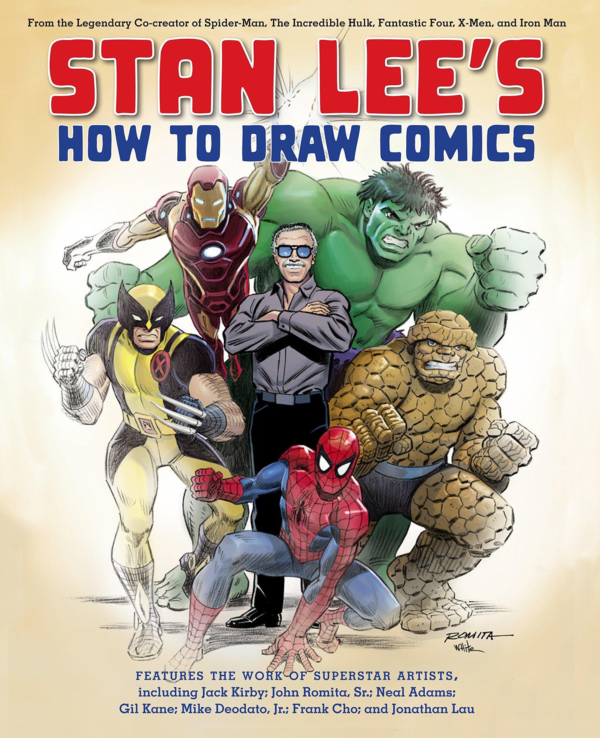 Stan Lee S How To Draw Comics From The Legendary Creator Of Spider Man The Incredible Hulk Fantastic Four X Men And Iron Man Amazon Ca Lee Stan Kirby Jack Romita Sr John Adams Neal Kane