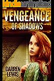 Vengeance Of Shadows (The Baiulus Series Book 1)
