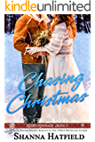 Chasing Christmas: (Sweet Holiday Western Romance) (Rodeo Romance Book 5)