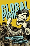 Global Punk: Resistance and Rebellion in Everyday Life