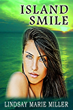 Island Smile: An Action Adventure Romance (Stranded in Paradise Book 2)