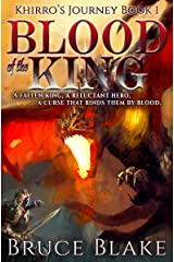 Blood of the King (Khirro's Journey Book 1) Kindle Edition