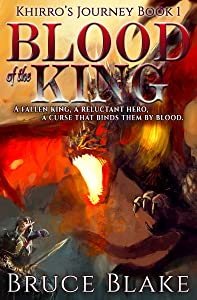 Blood of the King (Khirro's Journey Book 1)