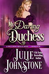 My Daring Duchess (A Once Upon a Rogue Novel Book 4) Kindle Edition