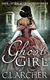 Ghost Girl (The 3rd Freak House Trilogy Book 1)