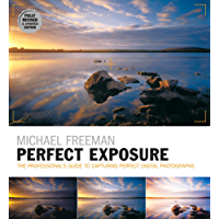 Perfect Exposure (2nd Edition) (The Photographer's Eye) (English Edition)