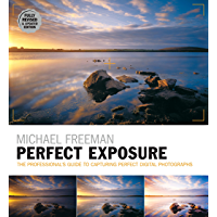 Perfect Exposure (2nd Edition) (The Photographer's Eye) (English
