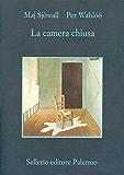 La camera chiusa (Le indagini di Martin Beck)