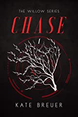 Chase: An Adult Dystopian Novel (Willow Book 1) Kindle Edition