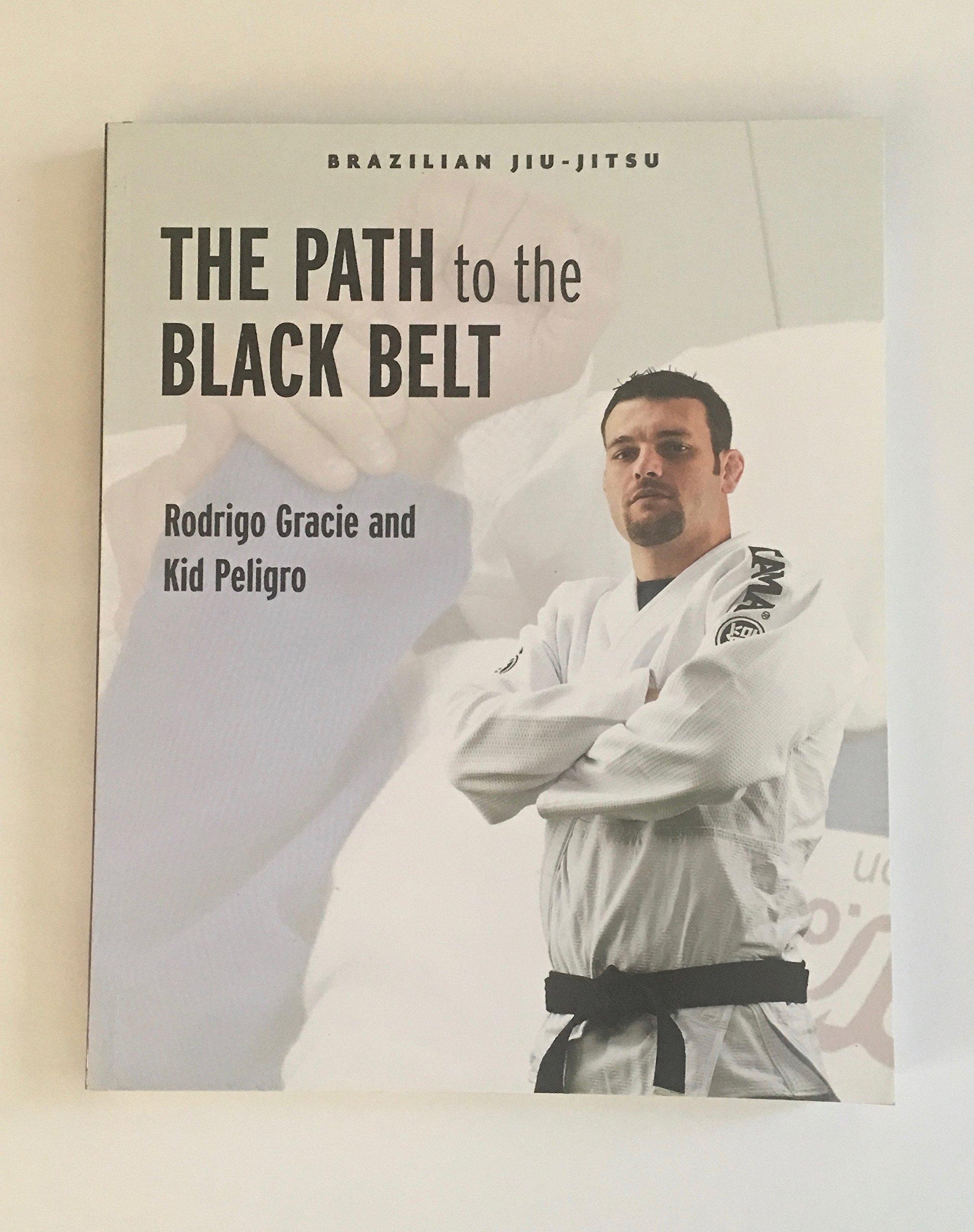 Brazilian Jiu-Jitsu: The Path to the Black Belt (1