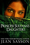 Princess Sultana's Daughters (English Edition)