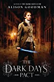 The Dark Days Pact (A Lady Helen Novel)