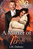 A Matter of Time: BBW Romance (3 Moments Trilogy Book 1)