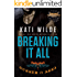 Breaking It All: A Hellfire Riders MC Romance (The Motorcycle Clubs)