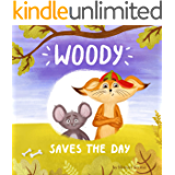 Woody Saves The Day. Kid's book (age 3-5)