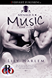 Ménage à Music (Rock Starz Book 3)