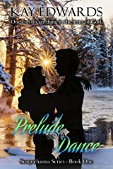 Prelude to a Dance Kindle Edition