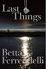 Last Things Kindle Edition