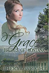 Grace (Brides of Montana Book 2) Kindle Edition