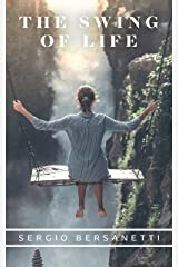 The Swing of Life (Antonio's Life Book 2) Kindle Edition