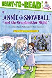 Annie and Snowball and the Grandmother Night (12)