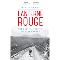 Lanterne Rouge: The Last Man in the Tour de France (English Edition)