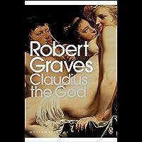 Claudius the God (Robert Graves Book 2)