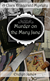 Murder on the Mary Jane: A Clara Fitzgerald Mystery (The Clara Fitzgerald Mysteries Book 12) (English Edition)