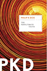 The Penultimate Truth Kindle Edition