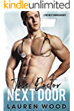 The Doctor Next Door: A Bad Boy Standalone Romance