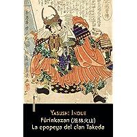 Furinkazan: La epopeya del clan Takeda (Narrativa Sexto