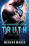 Beneath The Truth (Volume 7)