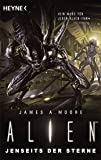 Alien - Jenseits der Sterne: Roman