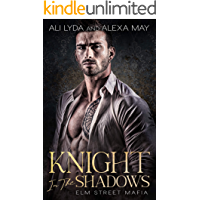 Knight In The Shadows (Elm Street Mafia Book 1) book cover
