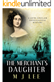 The Merchant's Daughter (Jayne Sinclair Genealogical Mysteries Book 7)