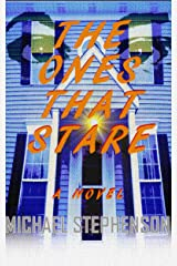 The Ones That Stare Kindle Edition