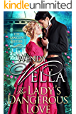 The Lady's Dangerous Love (The Langley Sisters Book 6)