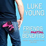 Friends with Partial Benefits: Friends with Benefits Series, Book 1