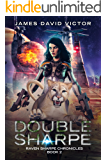 Double Sharpe (Raven Sharpe Chronicles Book 2)