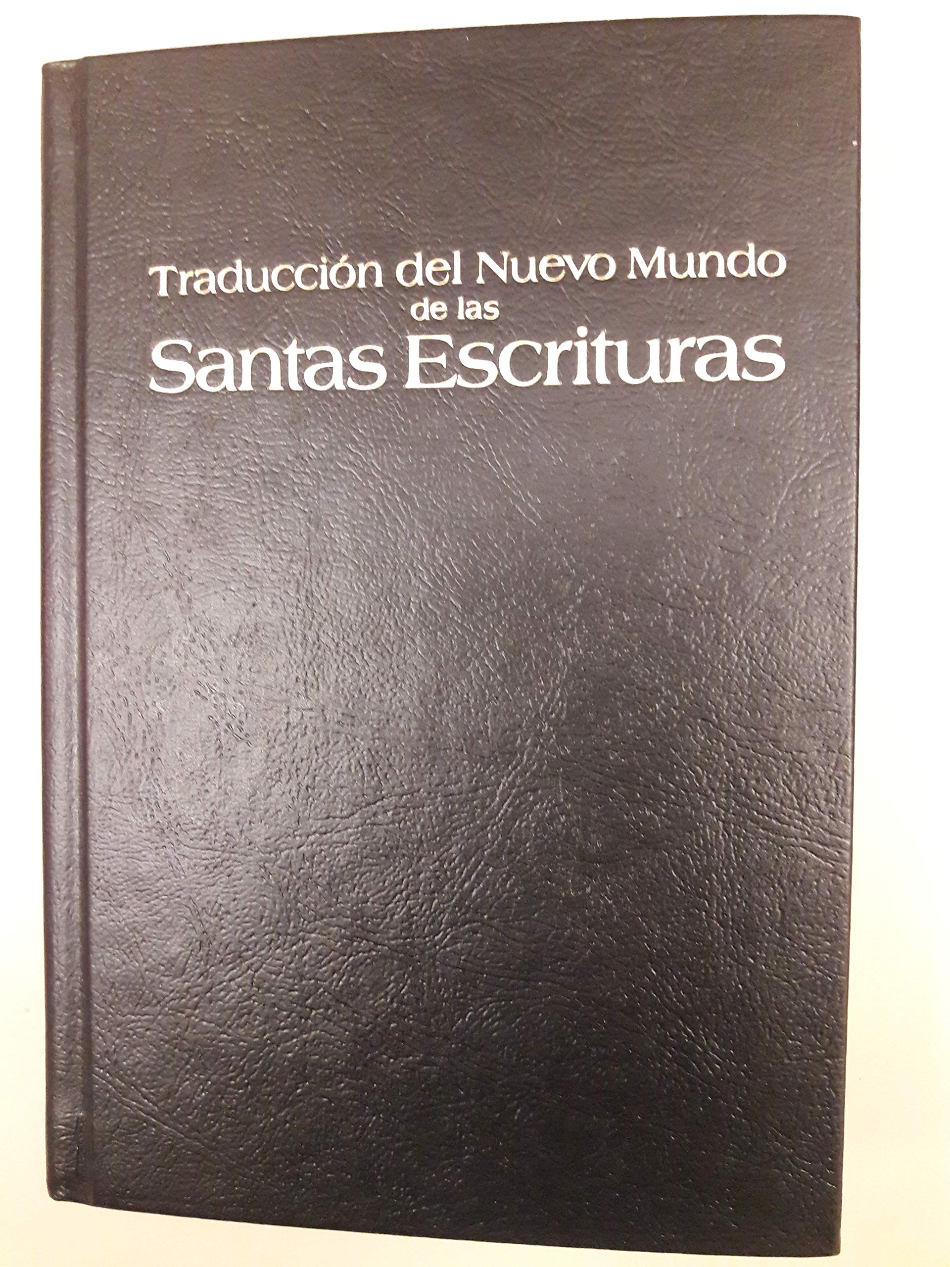 Traduccion Del Nuevo Mundo De Las Santas Escrituras Watchtower Bible And Tract Society Of New York Books