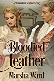 Bloodied Leather: A Shenandoah Neighbors Story