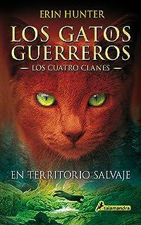 Fuego y hielo Los Gatos Guerreros   Los Cuatro Clanes 2 : Los ...