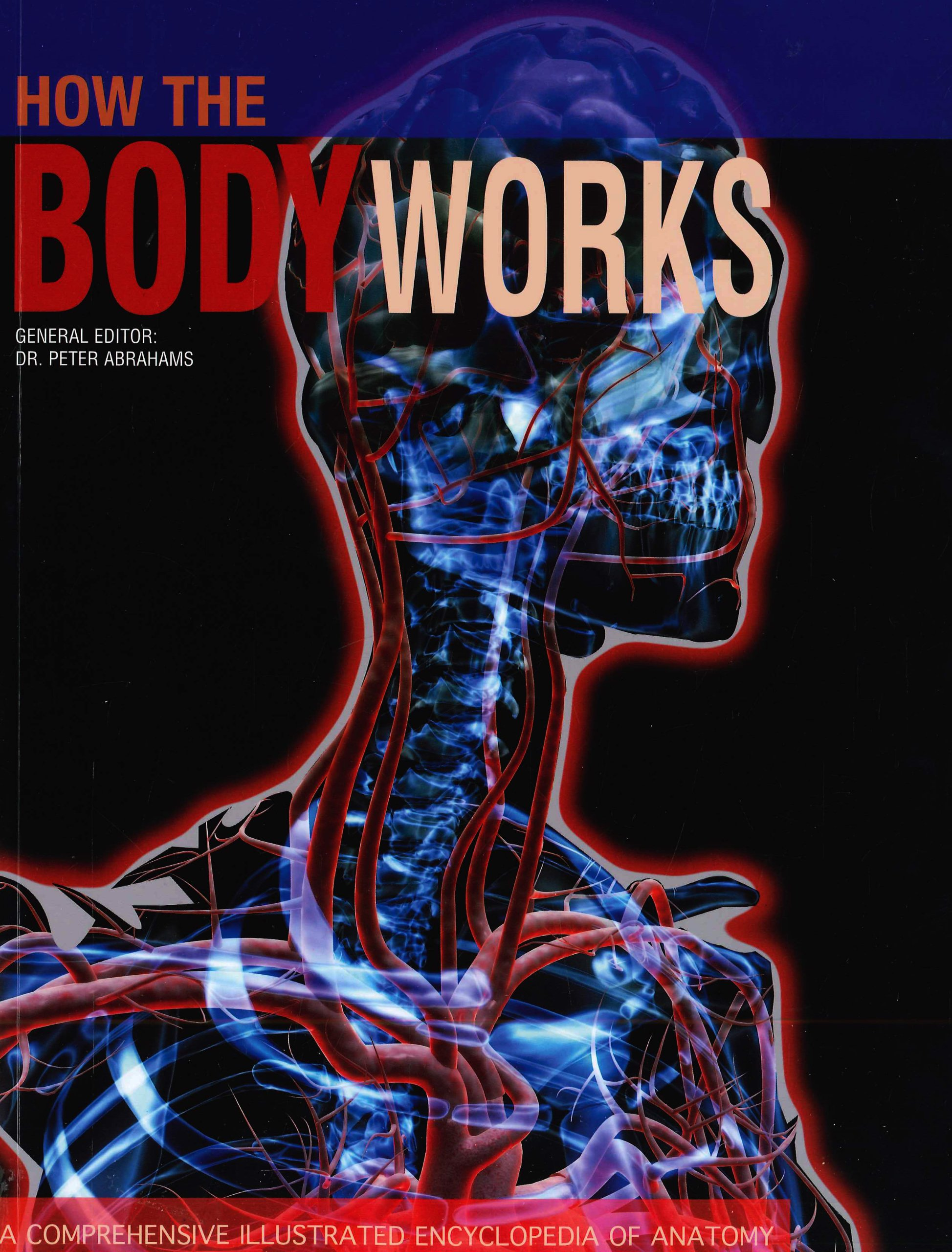 Amazon.in: Buy How the Body Works Book Online at Low Prices in India ...