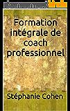 Formation de COACH ou conseiller en développement personnel