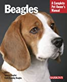 Beagles (Complete Pet Owner's Manual)